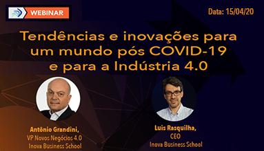 Tendências e inovações para um mundo pós COVID-19 e para a Indústria 4.0
